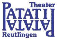 Theater PATATI-PATATA - Reutlingen